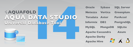 Aqua Data Studio 14.0 - Universal Database Tool